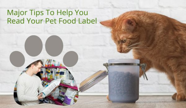 Tips To Help You Read Your Pet Food Label
